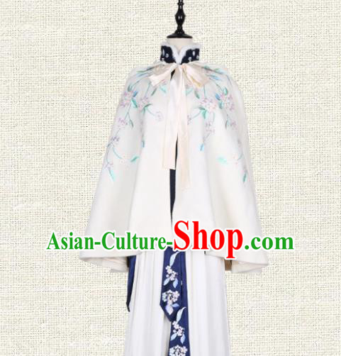 Asian China Ming Dynasty Princess Costume Embroidered White Cape, Traditional Ancient Chinese Palace Lady Embroidery Cloak Clothing for Women